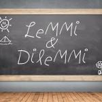 Lemmi & Dilemmi